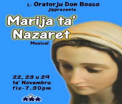 'Marija ta' Nazaret' a musical at Don Bosco Oratory in Victoria