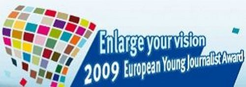 European Young Journalist Award 'Enlarge your vision'