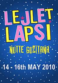 Lejlet Lapsi Notte Gozitana 2010 to be held  May 14th - 16th