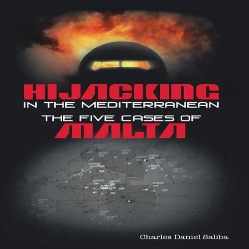 Hijacking in the Mediterranean - The Five Cases of Malta