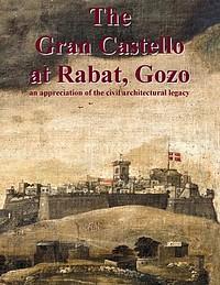 The Gran Castello at Rabat - A civil architectural legacy