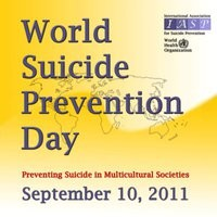 Saturday is World Suicide Prevention Day 2011