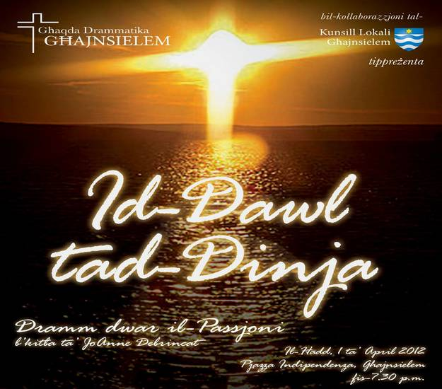 'Id-Dawl tad-Dinja' Passion Play to be held at Ghqajnsielem