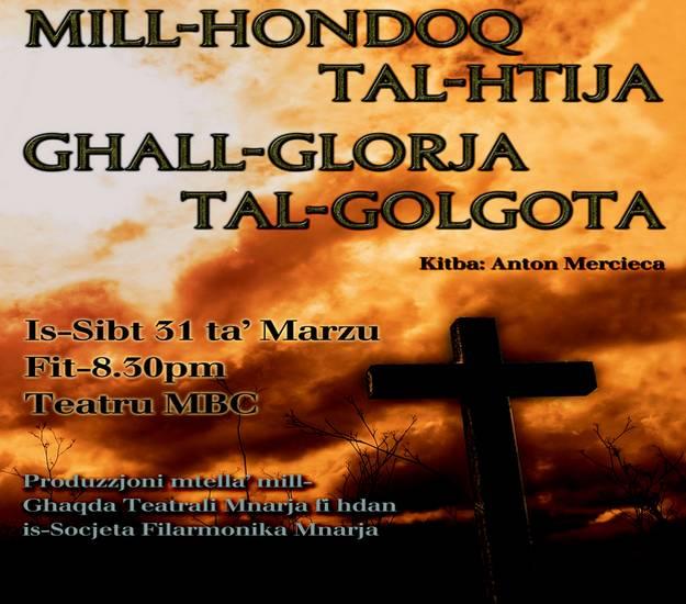 'Mill-Hondoq tal-Htija, Ghall-Glorja tal-Golgota' play at Nadur