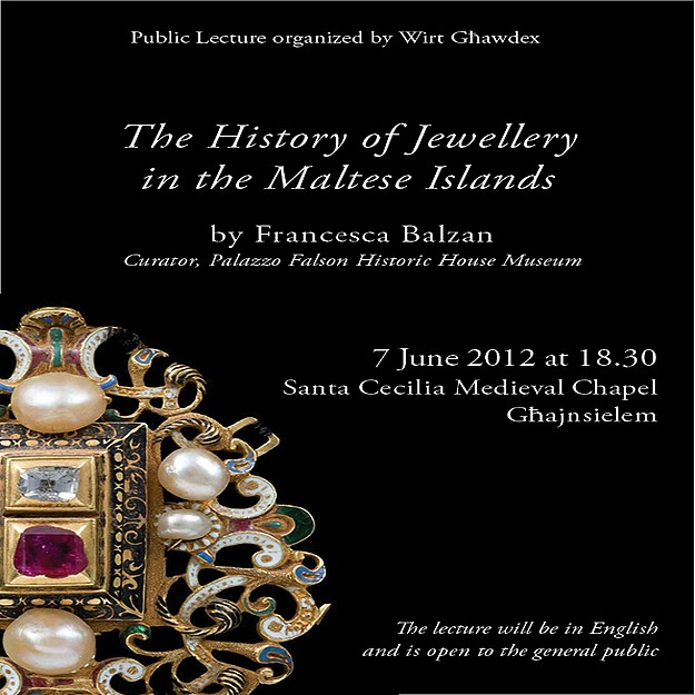 Lecture on 'The History of Jewellery in the Maltese islands'