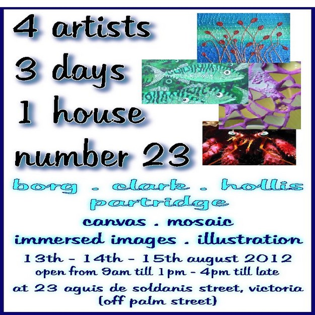 '4 artists, 3 days, 1 house, number 23'  exhbition in Victoria