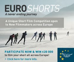 Euroshorts need talented new filmamaker to create a film