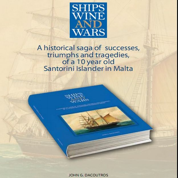 'Ships, Wines and Wars' - A new book by John G. Dacoutros