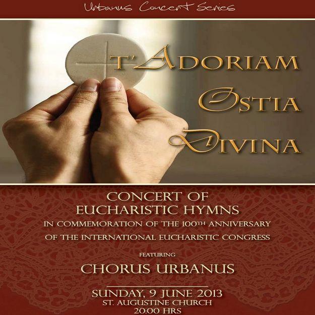 T'Adoriam Ostia Divina - Gozo concert of Eucharistic Hymns