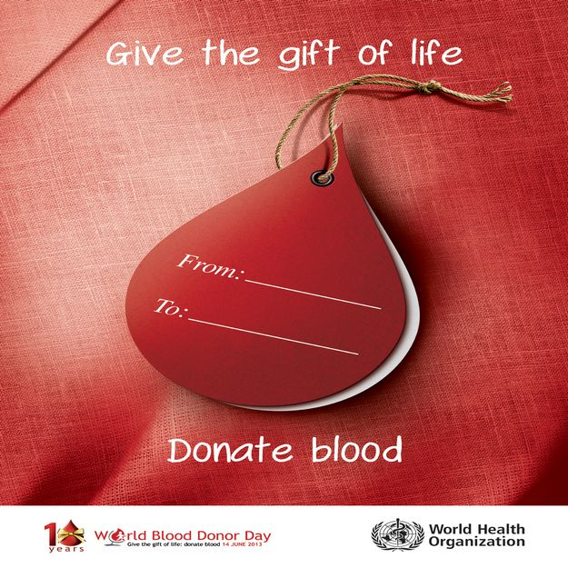 'Give the gift of life: donate blood' - World Blood Donor Day