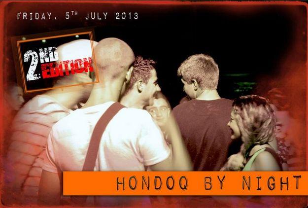 Hondoq by Night 2nd edition - A night of music, dance & fun