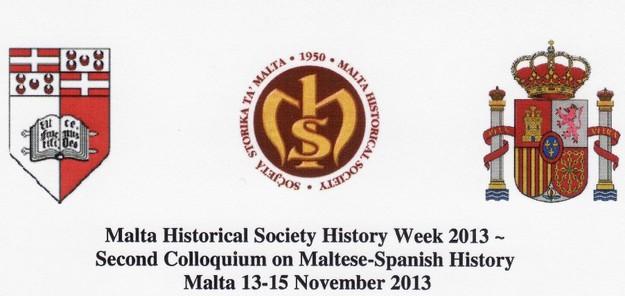 Malta Historical Society History Week 2013 - Maltese-Spanish Relations