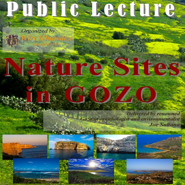 Wirt Ghawdex lecture -  'Nature Sites in Gozo' by Joe Sultana
