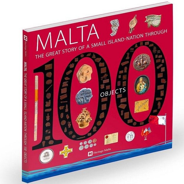 'MALTA – The Great Story of a small Island-Nation through 100 Objects'