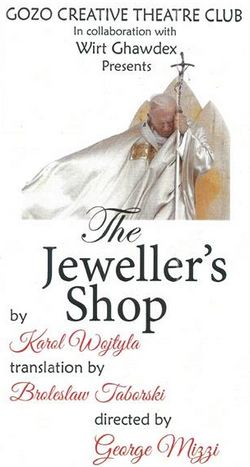 'The Jeweller's Shop:' A play by Karol Wojtyia (Pope John Paul II)