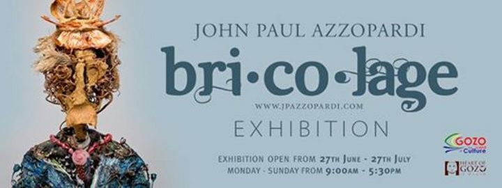 John Paul Azzopardi exhibition: Bricolage at Heart of Gozo museum