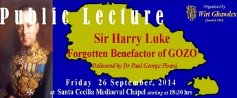 Sir Harry Luke – Forgotten Benefactor of Gozo: Wirt Ghawdex public lecture