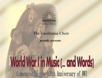 Gaulitanus Choir & soloists to perform concert of World War I in Music (...and Words)