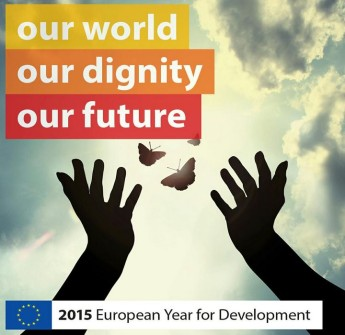 The European Year for Development 2015: Our world, our dignity, our future