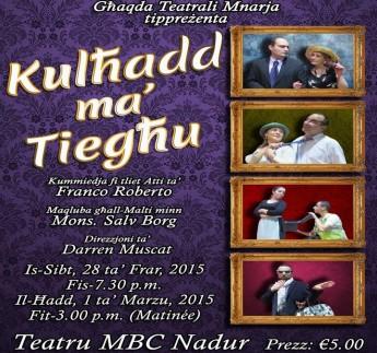 'Kulhadd ma' Tieghu,' a comedy by Ghaqda Teatrali Mnarja in Nadur