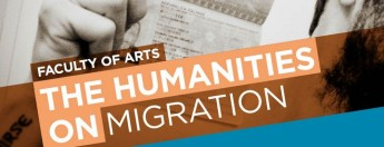 The Humanities on Migration: Public symposium by the Faculty of Arts