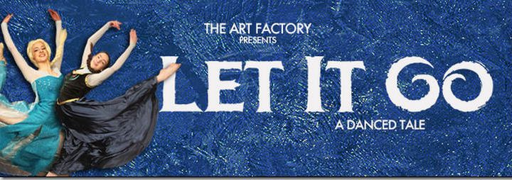 Let it Go: A danced tale of Disney's movie Frozen by The Art Factory
