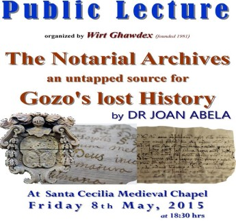 The Notarial Archives-an untapped source for Gozo's lost History: Wirt Ghawdex lecture