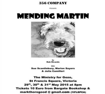 Mending Martin - A play by Rob Ricards of the 356 Company Gozo