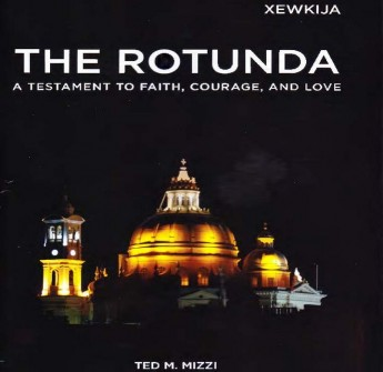 New book by Ted Mizzi being launched about the Xewkija Rotunda