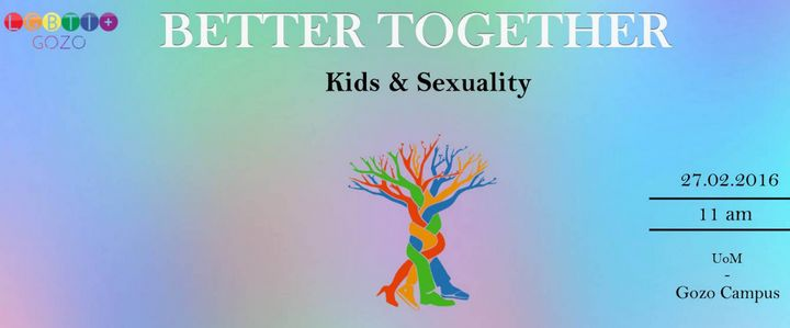 Better Together: `Kids & Sexuality' LGBTI+ Gozo seminar