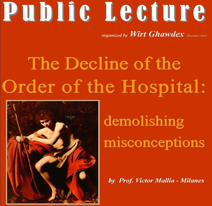 Wirt Ghawdex public lecture: The Decline of the Order of the Hospital