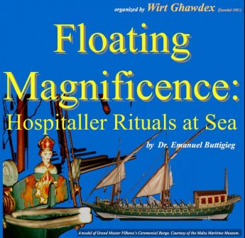 Floating Magnificence: Hospitaller Rituals at Sea - Gozo public lecture