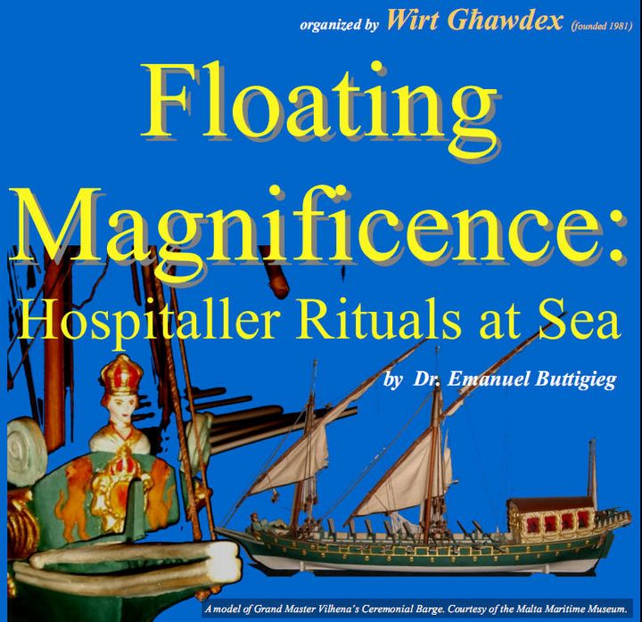 Gozo lecture - Floating Magnificence: Hospitaller Rituals at Sea