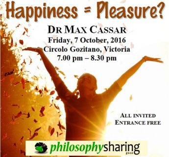 Happiness = Pleasure? - Philosophy Sharing Gozo public talk