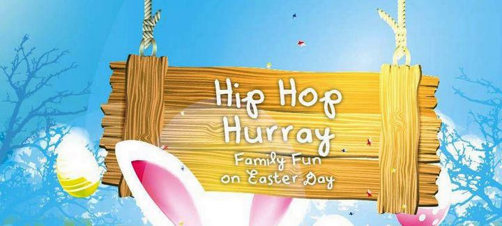 Hip Hop Hurray - Easter party for all the family at the Villa Rundle