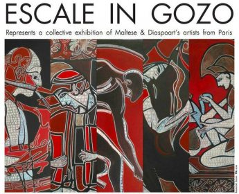 ESCALE IN GOZO: Exhibition of Maltese and Diaspoart artists