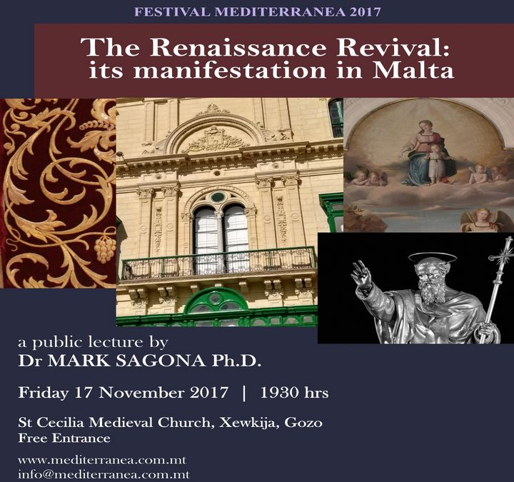 The Renaissance Revival: its manifestation in Malta - Gozo lecture