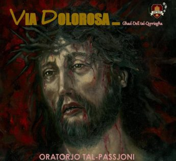 Via Dolorosa: Ghad-Dell tal-Qorriegha - An Oratorio for Holy Week