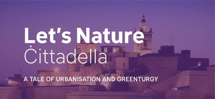 Cittadella - a tale of urbanisation and greenturgy with FoE Malta
