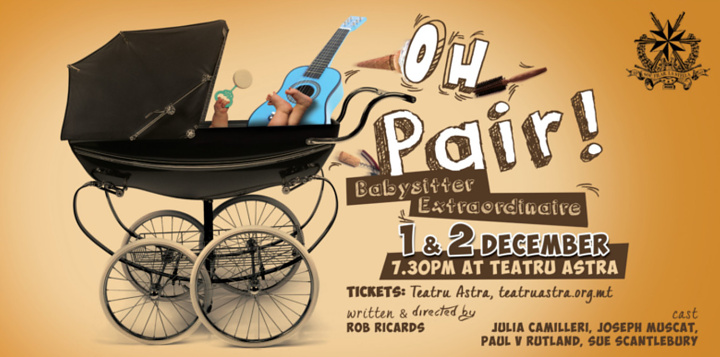 Oh Pair!: Babysitter Extraordinaire at the Astra Theatre, postponed
