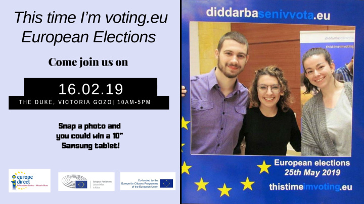 Don't miss - This time I'm voting.eu - on Saturday at the Duke, Gozo