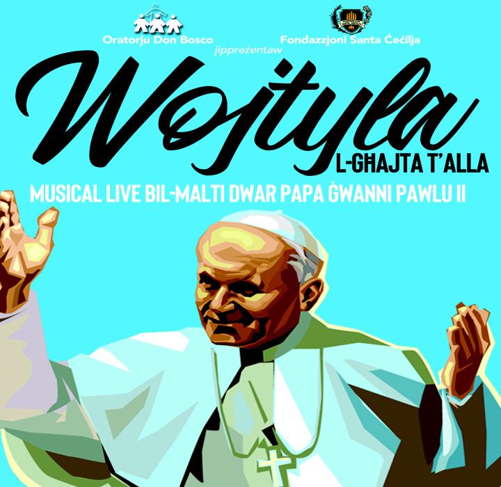 Wojtyla - God's Clarion Call: Original musical at the Don Bosco Oratory
