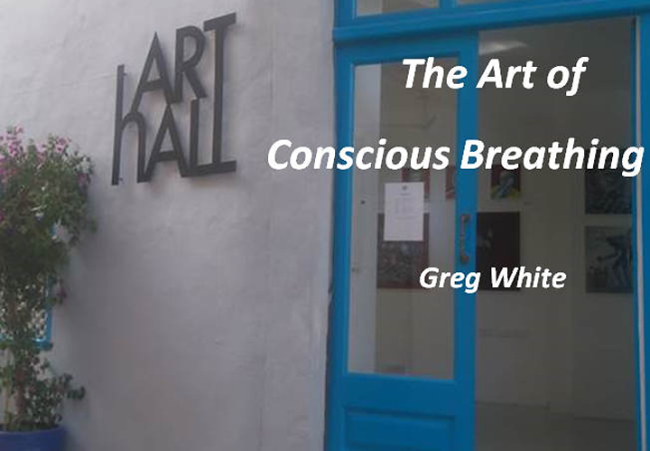The Art of Conscious Breathing at Arthall, Gozo next Sunday